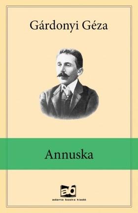 GÁRDONYI GÉZA - Annuska
