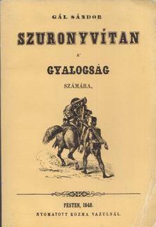 Gál Sándor - Szuronyvitan a gyalogság számára [antikvár]