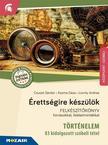 Csuszó Sándor, Kozma Géza, Lovrity Andrea - MS-2391U Érettségire készülök - Történelem - Középszint, szóbeli - 83 kidolgozott tétel