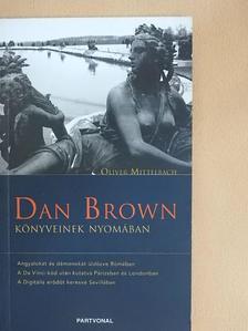 Oliver Mittelbach - Dan Brown könyveinek nyomában [antikvár]