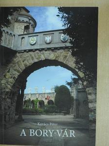 Kovács Péter - A Bory-vár [antikvár]