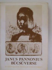 Janus Pannonius - Janus Pannonius búcsúverse [antikvár]