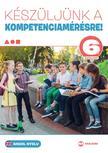 Héger Anita, Kaszala Krisztina - Készüljünk a kompetenciamérésre! Angol nyelv 6. évfolyam