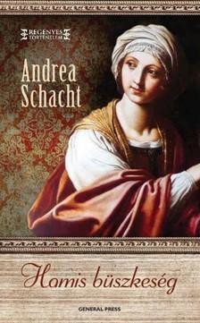 Andrea Schacht - Hamis büszkeség [eKönyv: epub, mobi]