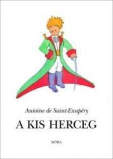 ANTOINE DE SAINT-EXUPÉRY - A kis herceg - kötött