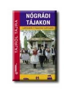 Dr. Fehér György - NÓGRÁDI TÁJAKON - TÁJRÓL TÁJRA -