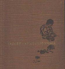 Rabindranáth Tagore - Az utolsó vásár [antikvár]