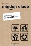 Brad Stone - Minden eladó - Jeff Bezos és az Amazon kora [eKönyv: epub, mobi]