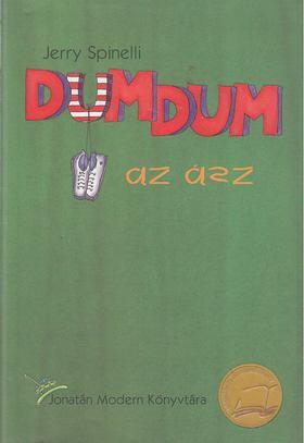 SPINELLI, JERRY - Dumdum, az ász [antikvár]