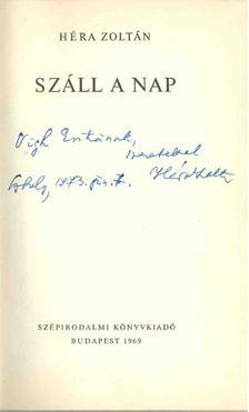 Héra Zoltán - Száll a Nap (dedikált) [antikvár]
