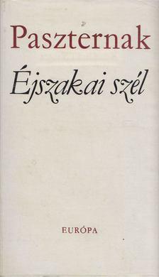 Borisz Paszternak - Éjszakai szél [antikvár]