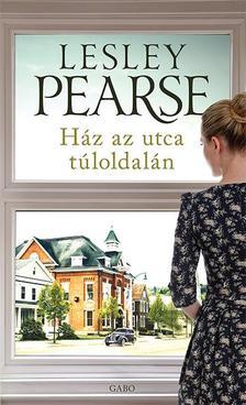 Lesley Pearse - Ház az utca túloldalán