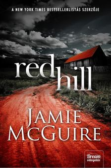 Jamie McGuire - Red Hill [antikvár]