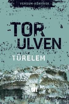 Tor Ulven - Türelem [eKönyv: epub, mobi]