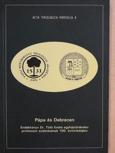 Baráth Béla - Pápa és Debrecen [antikvár]