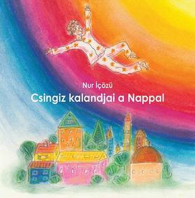 Nur Içözü - Csingiz kalandjai a Nappal
