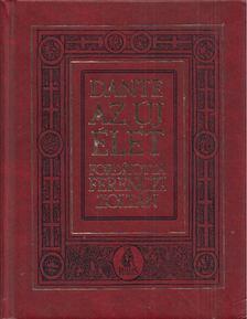 Dante - Az új élet [antikvár]