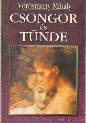 Vörösmarty Mihály - Csongor és Tünde [antikvár]