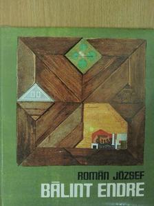 Román József - Bálint Endre [antikvár]