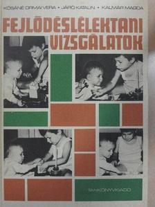 Járó Katalin - Fejlődéslélektani vizsgálatok [antikvár]