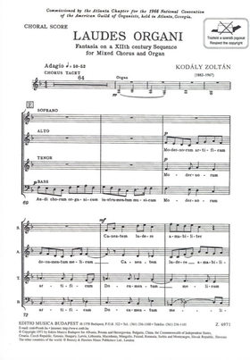 Kodály Zoltán - LAUDES ORGANI SATB AND ORGAN, CHORAL SCORE