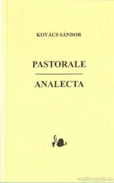 Kovács Sándor - Pastorale - Analecta [antikvár]