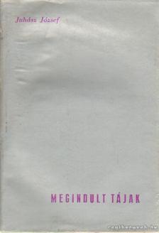 Juhász József - Megindult tájak [antikvár]