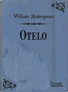 William Shakespeare Milan Bogdanoviæ, - Otelo [eKönyv: epub, mobi]