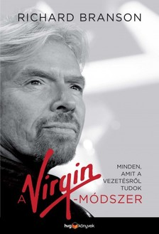 SIR RICHARD BRANSON - A Virgin-módszer [eKönyv: epub, mobi]