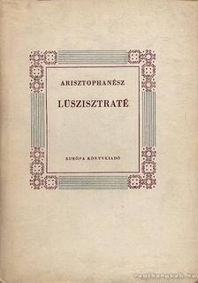 Arisztophanész - Lüszisztraté [antikvár]