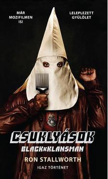RON STALLWORTH - CSUKLYÁSOK - BLACKkKLANSMAN