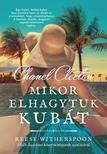 Chanel Cleeton - Mikor elhagytuk Kubát