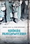 Denis Avey - Rob Broomby - Szökés Auschwitzba [eKönyv: epub, mobi]