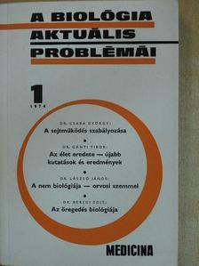 Dr. Beregi Edit - A biológia aktuális problémái 1. [antikvár]