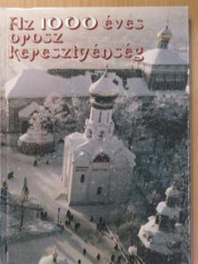Dr. Foltin Brunó - Az 1000 éves orosz keresztyénség [antikvár]
