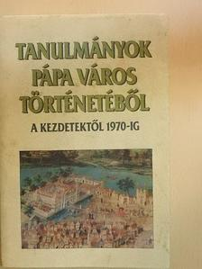 Ács Anna - Tanulmányok Pápa város történetéből [antikvár]