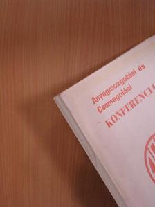 Dr. Parányi György - Anyagmozgatási és Csomagolási Konferencia 1975. [antikvár]