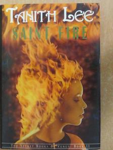 Tanith Lee - Saint Fire [antikvár]