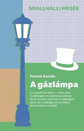 Péntek Kamilla - A gázlámpa