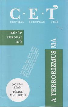 Mezei András - Central European Time 2005/7-8. [antikvár]