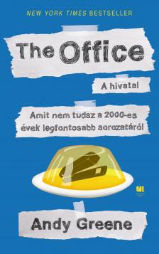 Andy Greene - Office - Amit nem tudsz a 2000-es évek legfontosabb sorozatáról