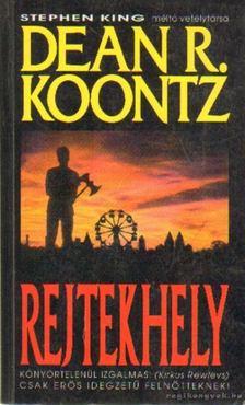 Dean R. Koontz - Rejtekhely [antikvár]