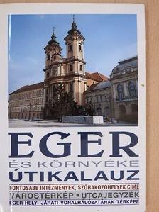 Bakó Ferenc - Eger és környéke útikalauz [antikvár]