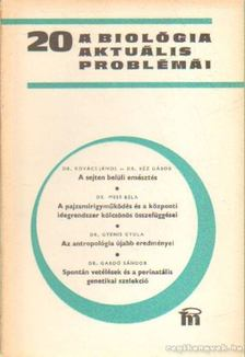 Csaba György - A biológia aktuális problámái 1980/20 [antikvár]