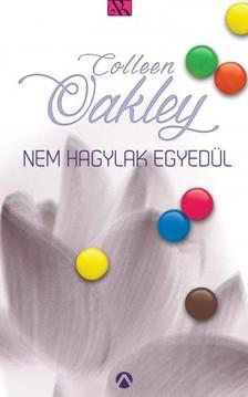 Colleen Oakley - Nem hagylak egyedül [eKönyv: epub, mobi]