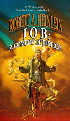 Robert A. Heinlein - JOB: A Comedy of Justice [antikvár]
