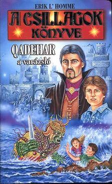 Erik L''Homme - Qadehar, a varázsló [antikvár]