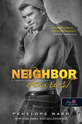 Penelope Ward - Neighbor Dearest - A legkedvesebb szomszéd