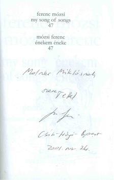 Mózsi Ferenc - Énekem éneke 47 - My song of songs 47 (dedikált) [antikvár]