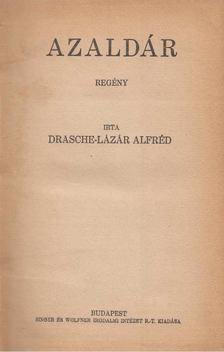 Drasche-Lázár Alfréd - Azaldár [antikvár]